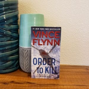 Book: Order To Kill, by Vince Flynn
